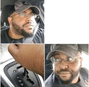 Black man reversing car Black Twitter meme template