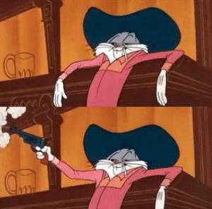 Bugs bunny shooting self with gun Sad meme template